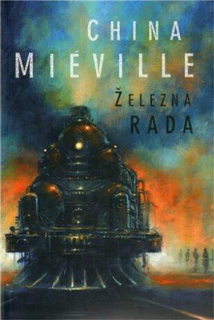 Železná rada - China Miéville