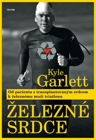 Železné srdce - Garlett Kyle