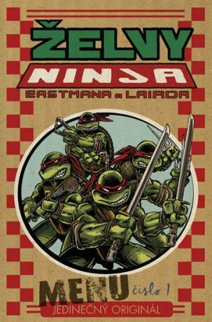 Želvy Ninja - Menu číslo 1 - Eastman Kevin, Peter Laird