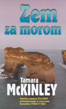 Zem za morom - Tamara McKinley