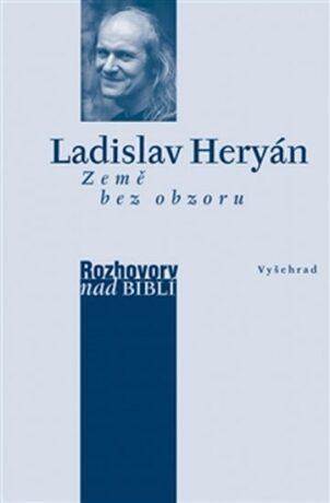 Země bez obzoru - Ladislav Heryán