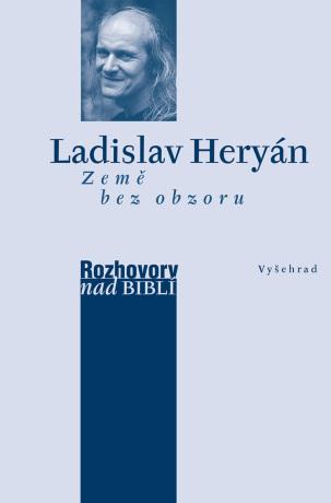 Země bez obzoru - Vaďura Petr, Ladislav Heryán