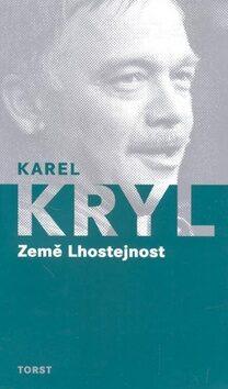 Země Lhostejnost - Karel Kryl