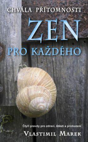 Zen pro každého - Vlastimil Marek
