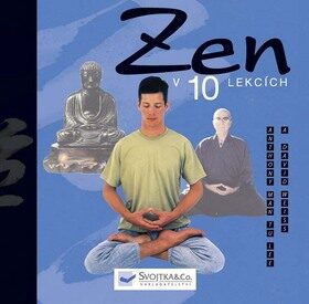 Zen v 10 lekcích - Anthony Man Tu Lee