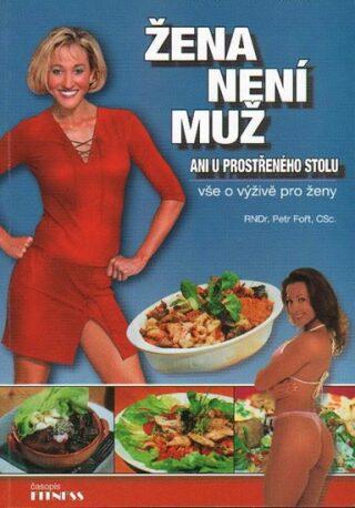 Žena není muž - Petr Fořt
