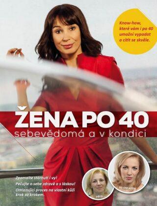 Žena po 40 - Jana Martincová