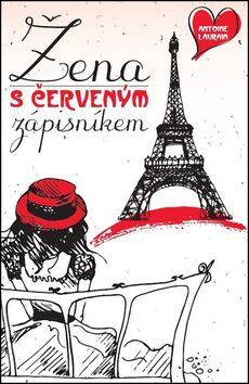 Žena s červeným zápisníkem - Antoine Laurain