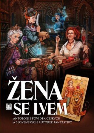 Žena se lvem - Františka Vrbenská, Zuzana Hloušková