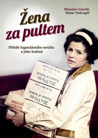 Žena za pultem - Miroslav Graclík