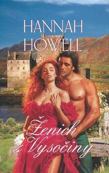 Ženich z Vysočiny - Hannah Howell