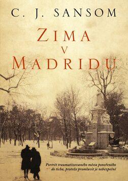 Zima v Madridu - C.J. Sansom