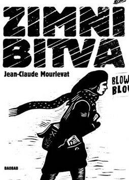 Zimní bitva - Jean-Claude Mourlevat, Juraj Horváth