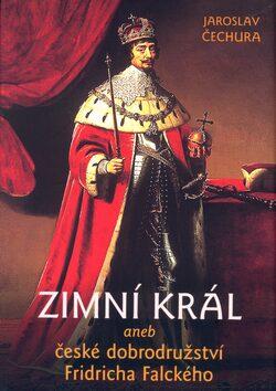 Zimní král - Jaroslav Čechura