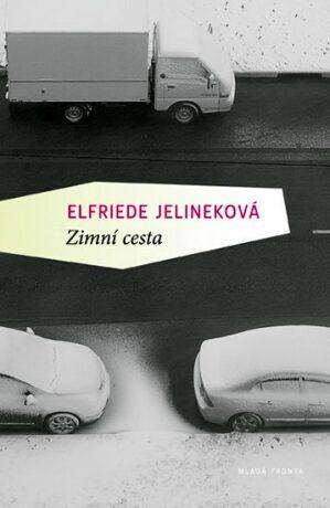 Zimní putování - Elfriede Jelineková