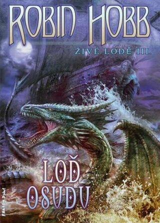 Loď osudu - Robin Hobb
