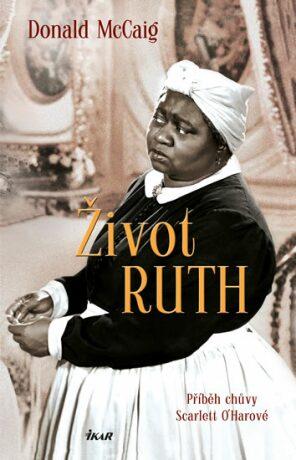 Život Ruth - McCaig Donald