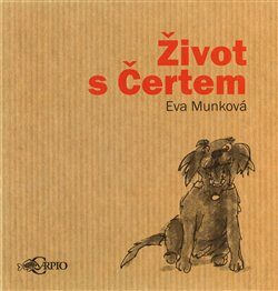 Život s čertem - Eva Munková