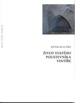 Život svatého poustevníka Vintíře - Jiří David ze Zdic