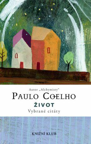 Život - Paulo Coelho