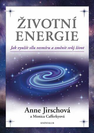 Životní energie - Anne Jirschová, Cafferkyová Monica