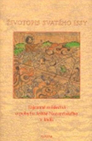 Životopis svatého Issy - Jaromír Kozák