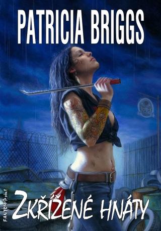 Zkřížené hnáty - Patricia Briggs - e-kniha