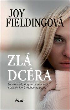 Zlá dcéra - Joy Fieldingová