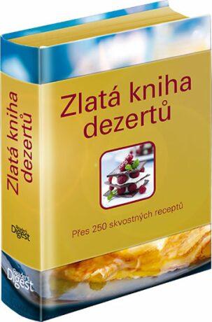 Zlatá kniha dezertů - Rachel Lane; Carla Bardi
