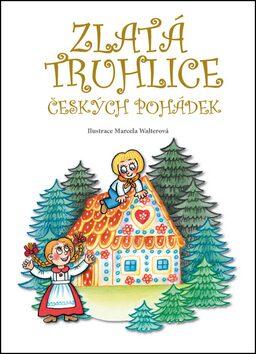 Zlatá truhlice českých pohádek - Jana Semelková
