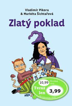 Zlatý poklad - Vladimír Pikora
