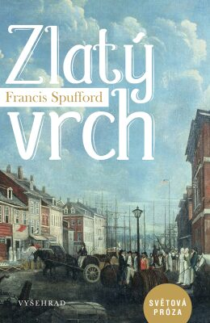 Zlatý vrch - Francis Spufford - e-kniha