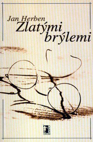 Zlatými brýlemi - Jan Herben