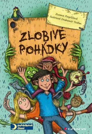 Zlobivé pohádky - Zuzana Pospíšilová