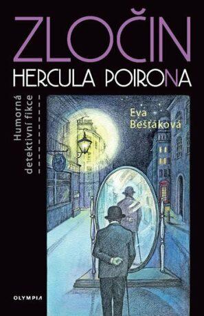 Zločin Hercula PoiroNa - Eva Bešťáková