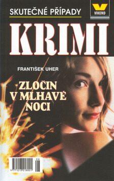 Zločin v mlhavé noci - František Uher