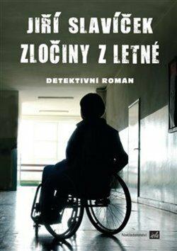 Zločiny z Letné - Jiří Slavíček