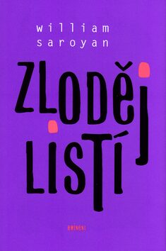 Zloděj listí - William Saroyan