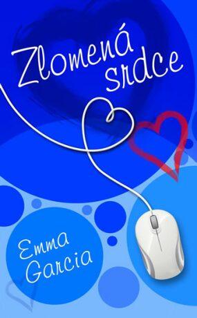 Zlomená srdce - Garcia Emma