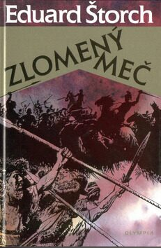 Zlomený meč - Eduard Štorch, Zdeněk Burian
