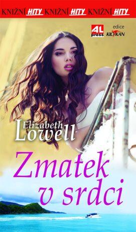 Zmatek v srdci - Elizabeth Lowell