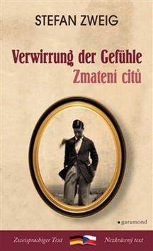 Zmatení citů / Verwirrung der Gefühle - Stefan Zweig