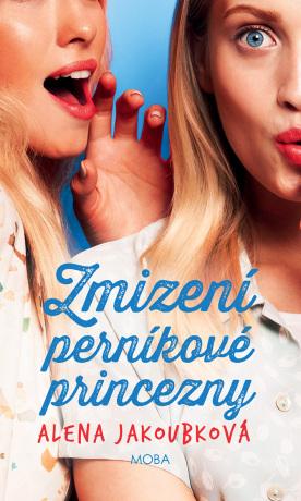 Zmizení perníkové princezny - Alena Jakoubková