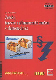 Značky, barevné a alfanumerické značení v elektrotechnice - Michal Kříž - e-kniha