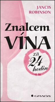 Znalcem vína za 24 hodin - Jancis Robinson
