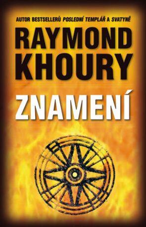 Znamení - Raymond Khoury