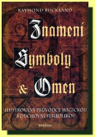 Znamení, symboly a omen - Raymond Buckland