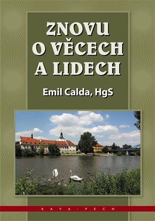 Znovu o věcech a lidech - Calda Emil