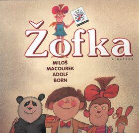 Žofka - Miloš Macourek, Adolf Born