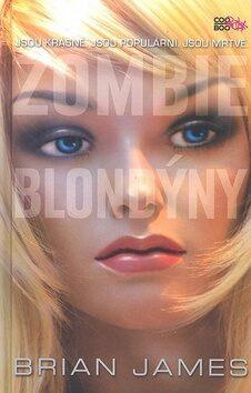 Zombie blondýny - Brian James